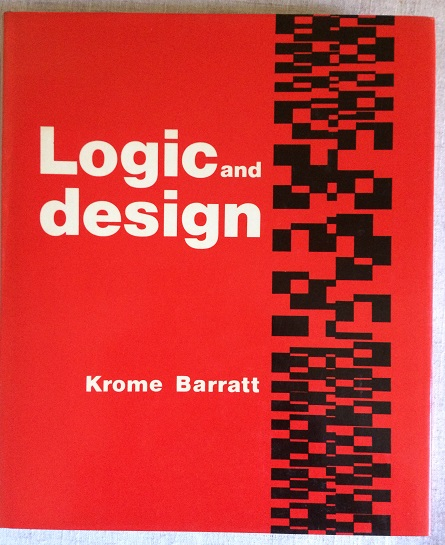 Image for Logic and Design: The Syntax of Art, Science and Mathematics