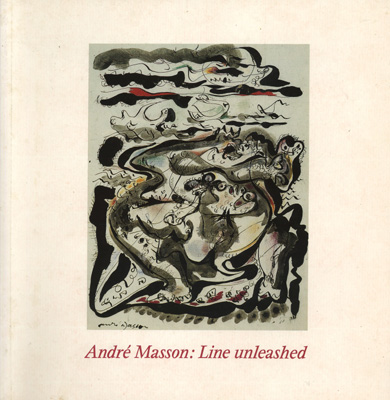 Image for Andre Masson: Line Unleashed