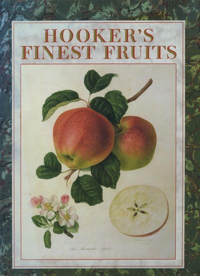 Image for Hooker's Finest Fruits: a Selection of Paintings of Fruits By William Hooker (1779-1832)
