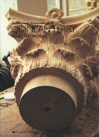 Image for Quinlan Terry: Selected Works (Architectural Monographs No.27)