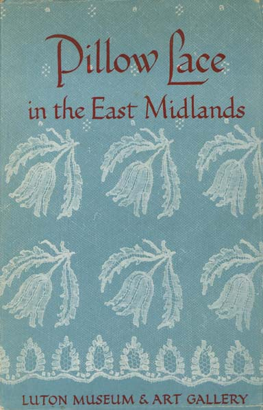 Image for Pillow Lace in the East Midlands