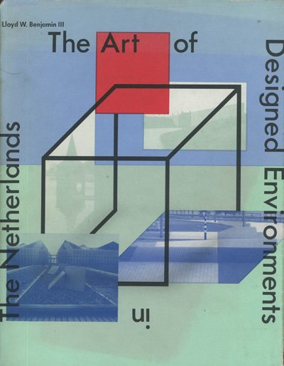 Image for The Art of Designed Environments in the Netherlands