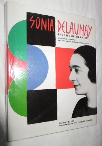 Image for Sonia Delaunay: The Life of an Artist