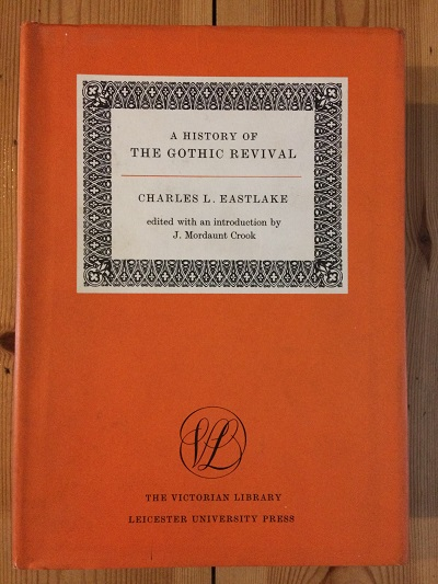 Image for A History of the Gothic revival (The Victorian Library)