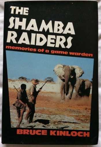 Image for The Shamba Raiders: Memories of a Game Warden