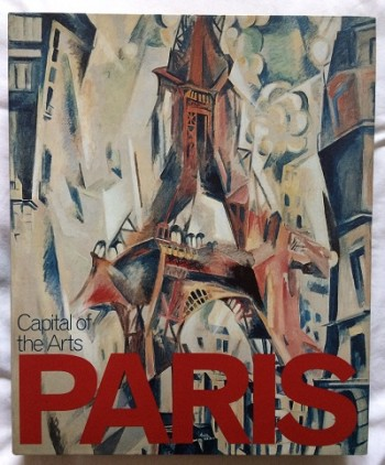 Image for Paris: Capital of the Arts 1900-1968
