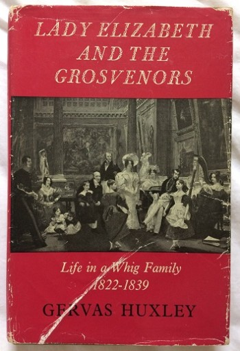 Image for Lady Elizabeth and the Grosvenors: Life in a Whig Family 1822-1839