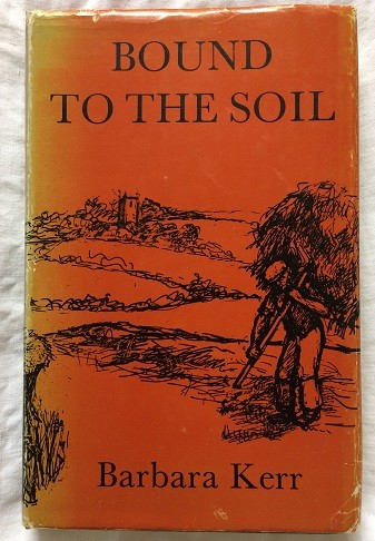 Image for Bound to the Soil: A Social History of Dorset 1750-1918