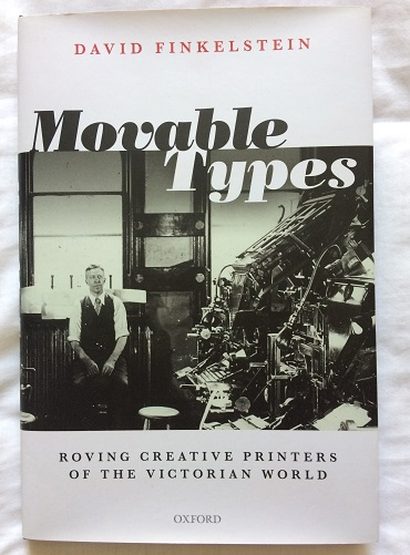 Image for Movable Types: Roving Creative Printers of the Victorian World