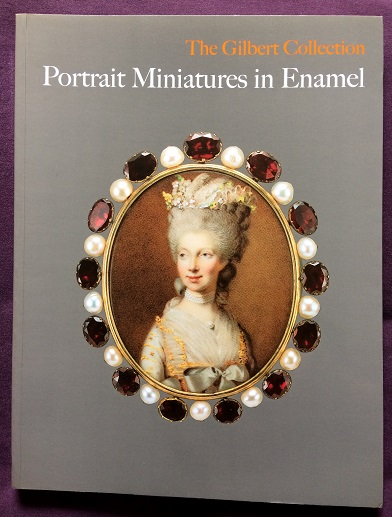 Image for The Gilbert Collection - Portrait Miniatures in Enamel