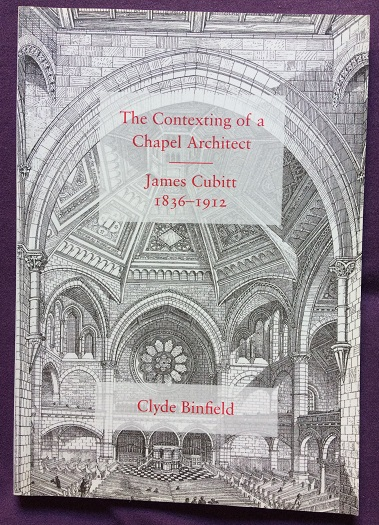 Image for The Contexting of a Chapel Architect - James Cubitt 1836-1912