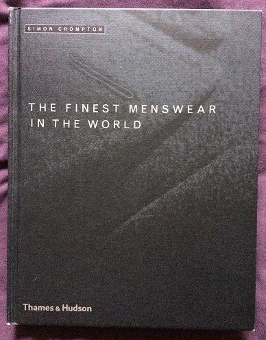 Image for The Finest Menswear in the World - The Craftsmanship of Luxury