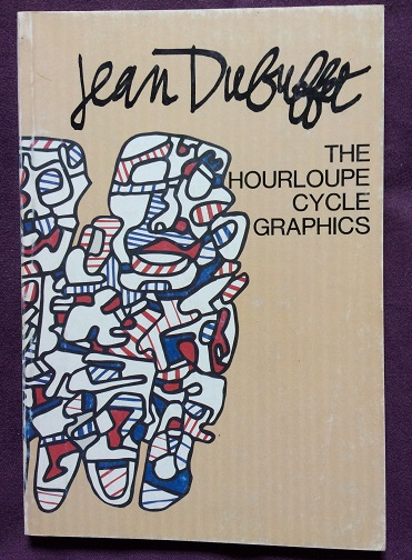 Image for Jean Dubuffet Graphics - The Hourloupe Cycle