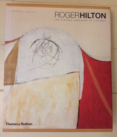 Image for Roger Hilton: The Figured Language of Thought