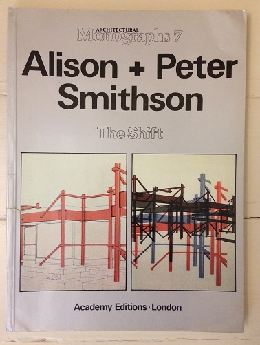 Image for Alison + Peter Smithson - The Shift (Architectural Monographs 7)