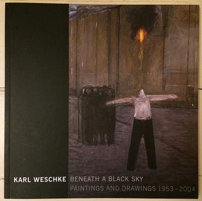 Image for Karl Weschke - Beneath a Black Sky - Paintings and Drawings 1953-2004