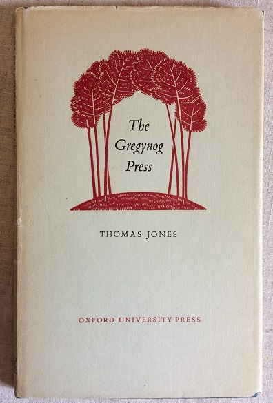 Image for The Gregynog Press - A Paper read to the Double Crown Club on 7 April 1954