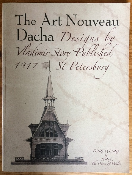 Image for The Art Nouveau Dacha - Designs by Vladimir Story