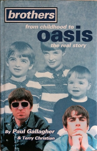 Image for Brothers - From Childhood To Oasis - The Real Story