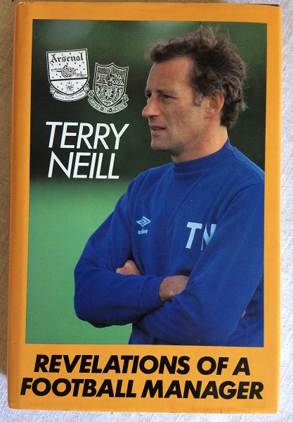 Image for Terry Neill - Revelations of a Football Manager