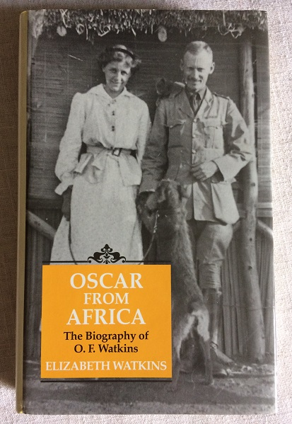 Image for Oscar from Africa - The Biography of Oscar Ferris Watkins 1877-1943